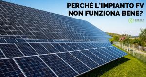 impianto fotovoltaico non funziona bene