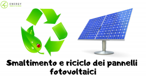 Smaltimento e riciclo dei pannelli fotovoltaici